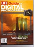 LIFE Magazine - Guide To Digital Photography. 2012.