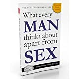 What Every Man Thinks about Apart from Sex ~ Sheridan Simove