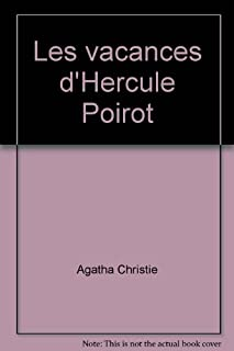 [Hercule Poirot] : Les vacances d'Hercule Poirot
