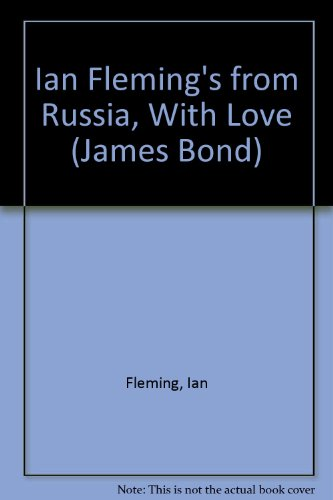Ian Fleming's from Russia, With Love (James Bond)