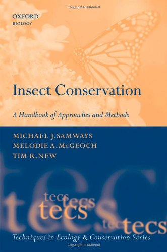 Insect Conservation: A Handbook of Approaches and Methods (Techniques in Ecology & Conservation)