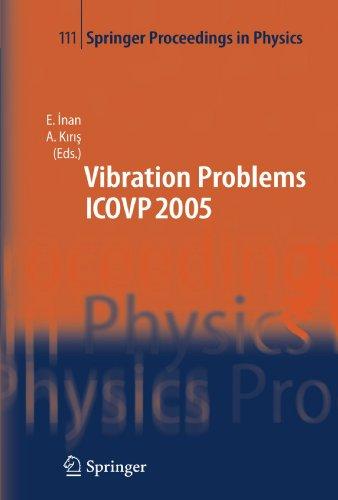 The Seventh International Conference on Vibration Problems ICOVP 2005: 05-09 September 2005, Istanbul, Turkey (Springer