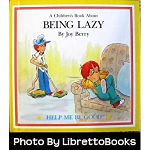 A Children's Book About Being Lazy