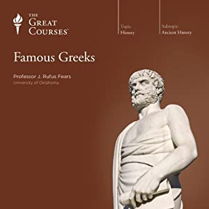 Famous Greeks | [The Great Courses]