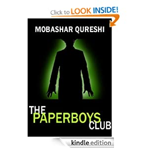Kindle Daily Deal: The Paperboys Club, by Mobashar Qureshi, Publication Date: December 31, 2010