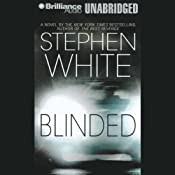 Blinded | [Stephen White]