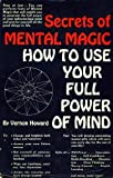 img - for Secrets of mental magic: How to use your full power of mind book / textbook / text book