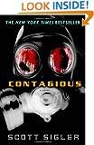 Contagious: A Novel