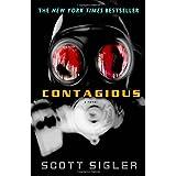 Contagious: A Novel ~ Scott Sigler