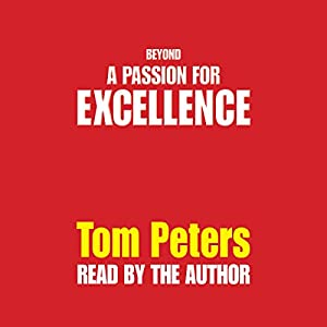 Beyond a Passion for Excellence Audiobook