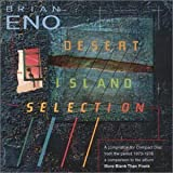 Desert Island Selection by Eno, Brian (2000-03-14)