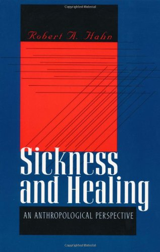 Sickness And Healing: An Anthropological Perspective