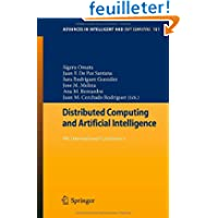 Distributed Computing and Artificial Intelligence: 9th International Conference (Advances in Intelligent and Soft...