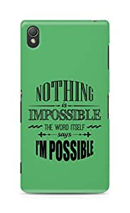 AMEZ Nothing is Impossible Back Cover For Sony Xperia Z3