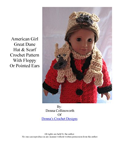 American Girl Doll Great Dane Hat and Scarf Crochet Pattern with Floppy or Pointed Ear Option Included