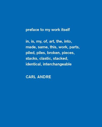 Carl Andre: Sculpture as Place, 1958-2010 (Dia Foundation)
