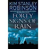 FORTY SIGNS OF RAIN (0000714887) by Robinson, Kim Stanley