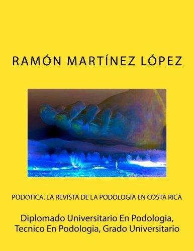 Diplomado Universitario En Podologia, Tecnico En Podologia, Grado Universitario  [lopez, ramon martinez] (Tapa Blanda)