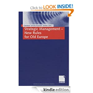 Strategic Management- New Rules for Old Europe Christian Scholz Joachim Zentes