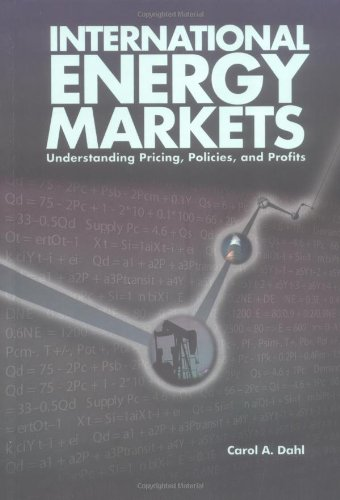 International Energy Markets: Understanding Pricing,...