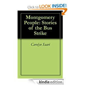Montgomery People: Stories of the Bus Strike Carolyn Saari