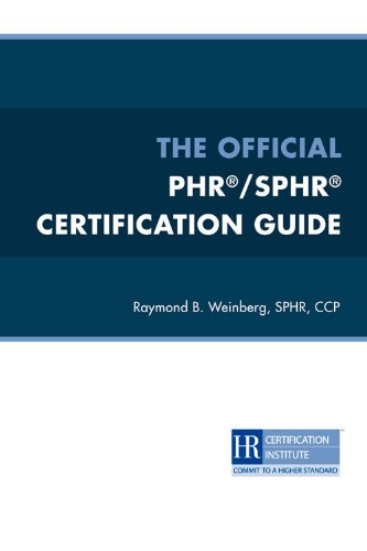 The Official PHR®/SPHR® Certification Guide