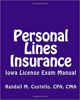 Personal Lines Insurance: Iowa License Exam Manual