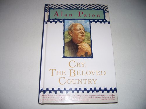 an analysis of south africa in cry the beloved country by alan paton Cry the beloved country: theme analysis as the narrator looks forward to a time in the future when south africa will be cry the beloved country paton alan.