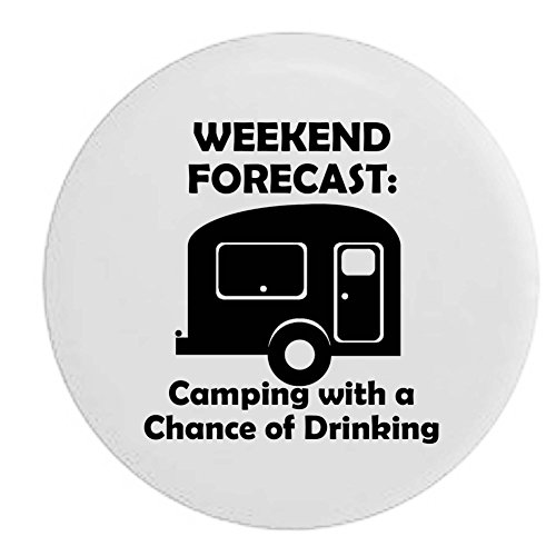 White - Weekend Forecast Camping with a Chance of Drinking Camper RV Spare Tire Cover OEM Vinyl Black 27.5 in (Camping Spare Tire Cover compare prices)