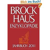 Brockhaus Enzyklopädie Jahrbuch 2011