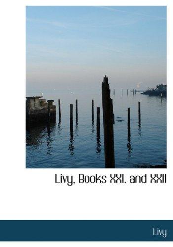 Livy, Books XXI. and XXII (Large Print Edition)