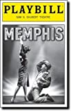 img - for Brand New Playbill from Memphis starring Chad Kimball Montego Glover Derrick Baskin Michael McGrath Cass Morgan book / textbook / text book