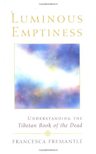 Luminous Emptiness: Understanding the