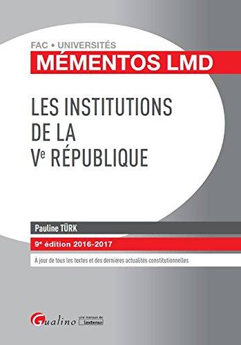 Les institutions de la Ve République 2016-2017
