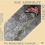 echange, troc Nat Adderley Quintet - We Remember Cannon