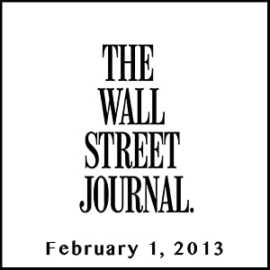 The Morning Read from The Wall Street Journal, February 01, 2013 Newspaper / Magazine