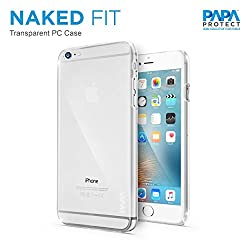 Papa Protect iPhone 6S Naked Fit Case. Tough Case | PC | Impact Resistance | Durable | Clear