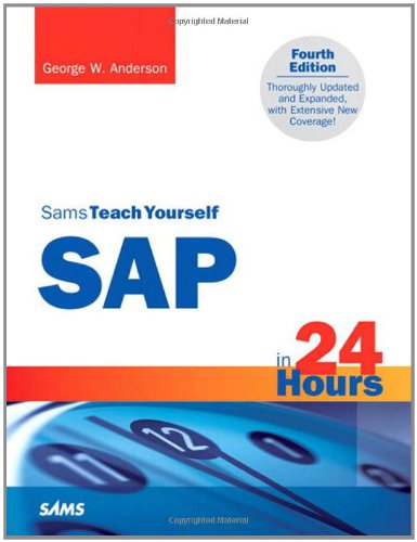Sams Teach Yourself SAP in 24 Hours (4th Edition)