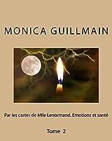 Par les cartes de Mademoiselle Lenormand-�motions et sant�: Edition 2 (Cartomancie)