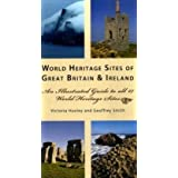 World Heritage Great Britain & Ireland: An Illustrated Guide to the 27 World Heritage Sites in the British Islesby Victoria Huxley