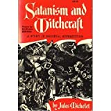 img - for Satanism and Witchcraft: A Study in Medieval Superstition book / textbook / text book