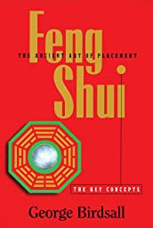 Feng Shui: The Key Concepts