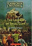 The Legend of Skull Cliff
