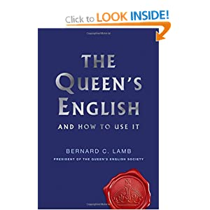 The Queen's English - Bernard C. Lamb