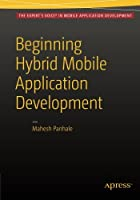 Beginning Hybrid Mobile Application Development Front Cover