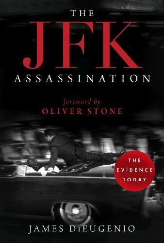The JFK Assassination [DiEugenio, James] (Tapa Blanda)