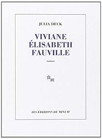 Viviane Elisabeth Fauville par Deck
