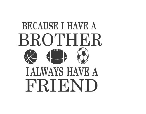 Brothers Friends Kid Room Sports Decor Wall Quote Decal Removable Letters (Removable Wall Decal Quotes compare prices)