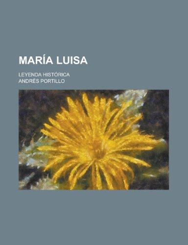 Maria Luisa; Leyenda Historica