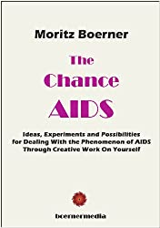 The Chance AIDS (English Edition)